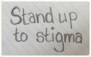 Stand+up+to+stigma